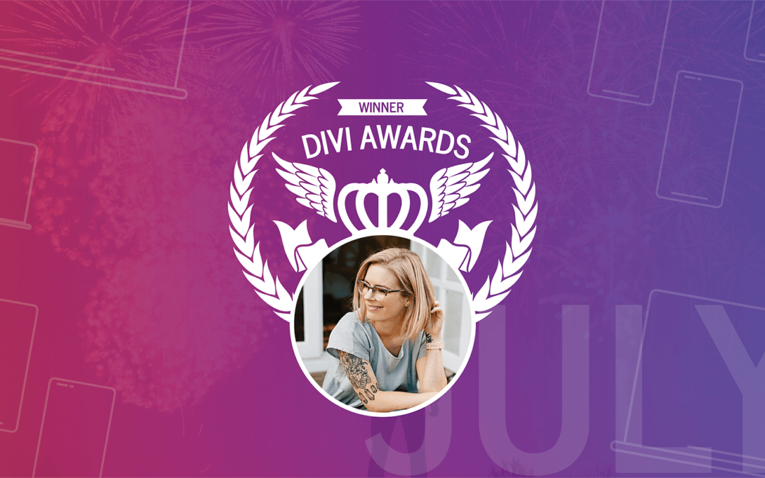 The July 2019 Divi Awards
